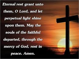 Eternal rest grant unto them, O Lord
