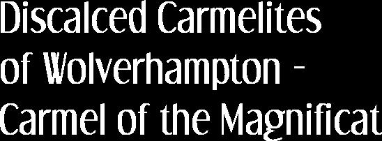 Discalced Carmelites of Wolverhampton - Home